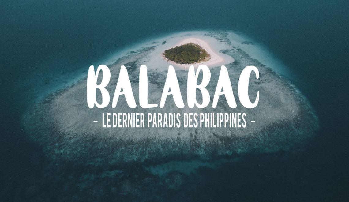 Balabac : Le dernier paradis des Philippines